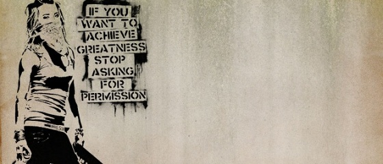 It's time to stop asking for permission to live our lives, and it's time to stop following someone else's set of rules.